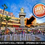 Dave & Buster's Opening at Hollywood & Highland