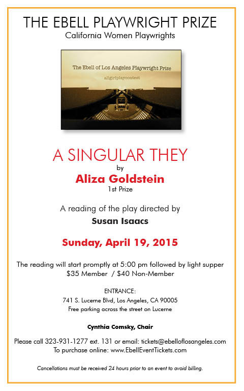 Ebell Playwright Prize Winning Play Reading of 'A Singular They'; plus, Supper @ Ebell of Los Angeles | Los Angeles | California | United States